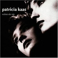 Patricia Kaas - Scene De Vie (Album)