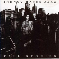 Johnny Hates Jazz - Tall Stories (Album)