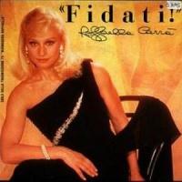 Raffaella Carrà - Fidati! (Album)