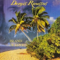 Demis Roussos - Island Of Love (CD 1) (Album)