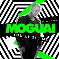 Moguai - You'll See Me (Original Mix)