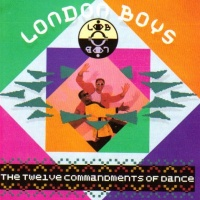 London Boys - The Twelve Commandments of Dance (Special Edition)