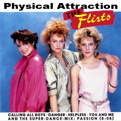 The Flirts - Physical Attraction CD 3 (Compilation)
