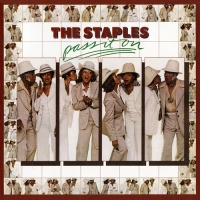 The Staples - Pass It On (Album)