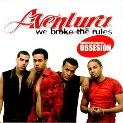 Aventura - We Broke The Rules (Album)