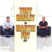- Tony Hadley Vs. Martin Fry