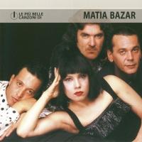Matia Bazar - Le Plu Belle Canzoni Di (Album)
