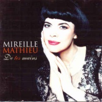 Mireille Mathieu - De Tes Mains (Album)