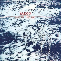 Yazoo - You And Me Both (Album)