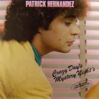 Patrick Hernandez - Crazy Days Mystery Nights (Album)