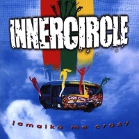 Inner Circle - Jamaika Me Crazy (Album)