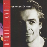 Daniel Lavoie - Woman To Man (Album)