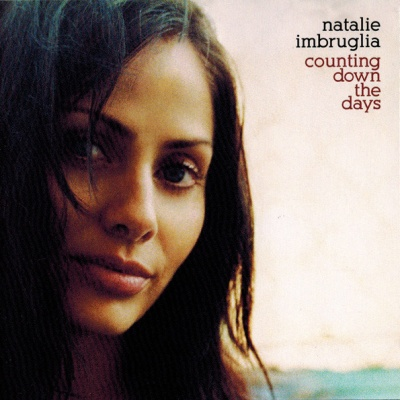 Natalie Imbruglia - Counting Down The Days (Album)