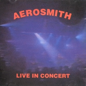 Aerosmith - Live In Concert (Live)