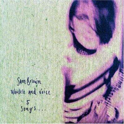 Sam Brown - 5 Songs Ukelele & Voice (Single)