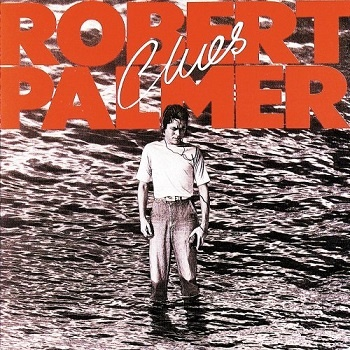 Robert Palmer - Clues (Album)