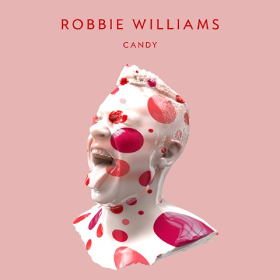 Robbie Williams - Candy (Single)