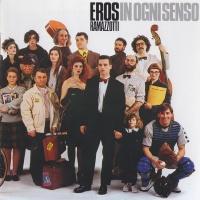 Eros Ramazzotti - In Ogni Senso (Album)