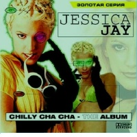 Jessica Jay - Chilly Cha Cha (Album)