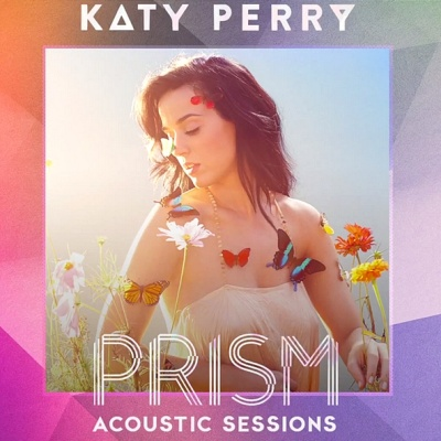 Katy Perry - Prism (Acoustic Sessions) (Album)