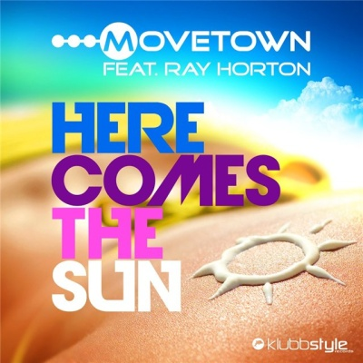 MoveTown - Here Comes The Sun (Single)