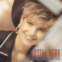 Hazell Dean - Better Off Without You (Single)