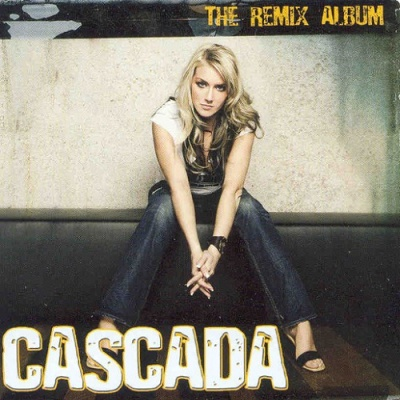 Cascada - The Remix Album (Album)
