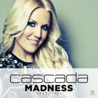 Cascada - Madness