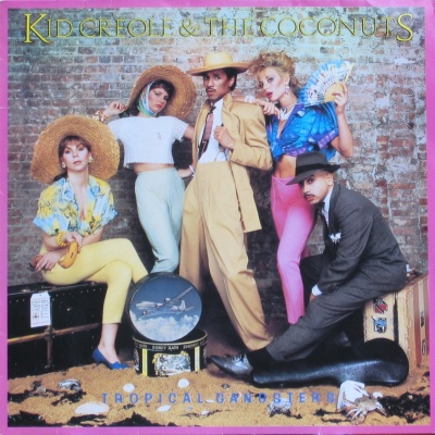 Kid Creole And The Coconuts - Tropical Gangsters (Album)