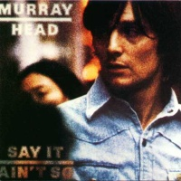 Murray Head - Say It Ain't So (Album)