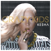 Kesha - Crazy Kids (Single)