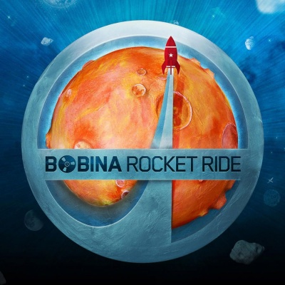Bobina - Rocket Ride