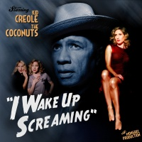 Kid Creole And The Coconuts - I Wake Up Screaming (Album)