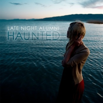 Late Night Alumni - Haunted (Album)