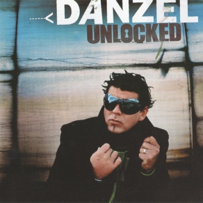 Danzel - Unlocked (Album)