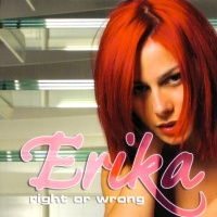 Erika - Right Or Wrong (Single)