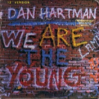 Dan Hartman - We Are The Young 12 (Promo)