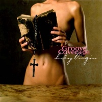 Groove Coverage - Holy Virgin (Single)