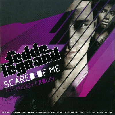 Fedde Le Grand - Scared Of Me (Single)
