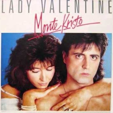 Monte Kristo - Lady Valentine (Album)