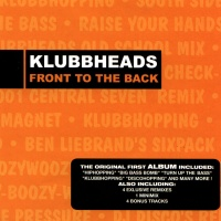 Klubbheads - Front To The Back