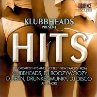 - Klubbheads Hits (CD1)