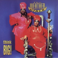 The Weather Girls - Think Big! (Album)