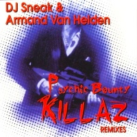 Armand Van Helden - Psychic Bounty Killaz