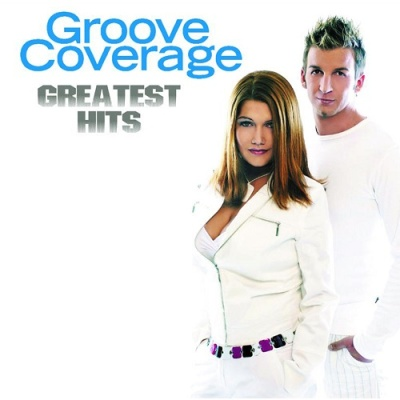 Groove Coverage - Greatest Hits (Compilation)