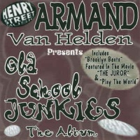 Armand Van Helden - Old School Junkies (Album)