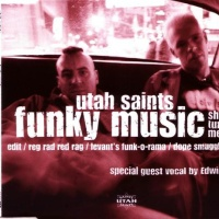 Utah Saints - I. Funky Music (Single)