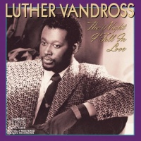 Luther Vandross - The Night I Fell In Love (Album)