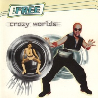 The Free - Born Crazy (Radio Edit)