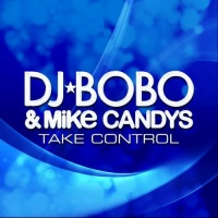 Mike Candys - Take Control (Single) (Single)